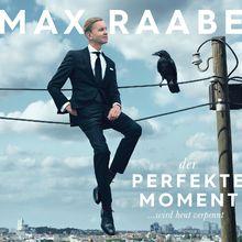 Max Raabe, Der perfekte Moment  wird heut verpennt, 00028947981855
