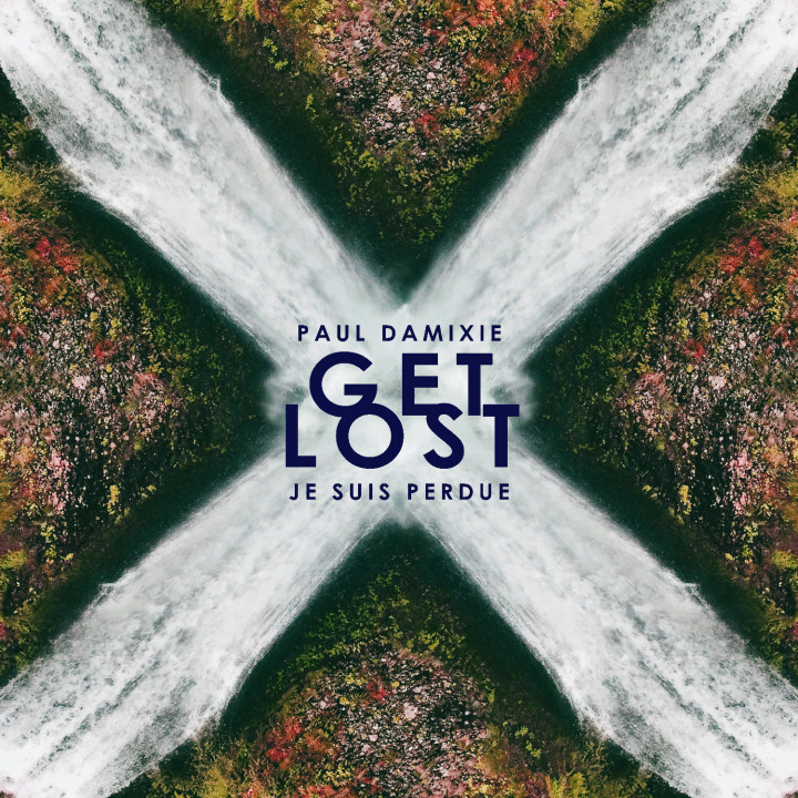 Paul Dimixie Get Lost (Je suis perdue) Cover