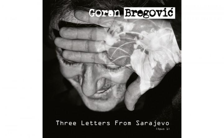 "Goran Bregovic Album ""Three Letters From Sarajevo"""