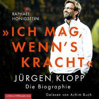 """Achim Buch, Raphael Honigstein: """"Ich mag, wenn's kracht."""", 09783957130952"""