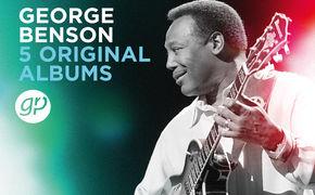 5 Original Albums, George Benson - der Jazzgitarrist, der ein R&B-Sänger werden wollte