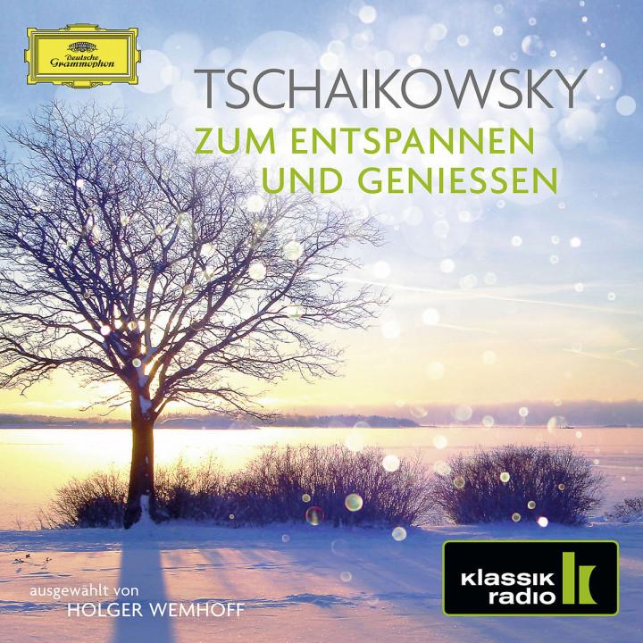 Tschaikowsky - Zum Entspannen und Genießen