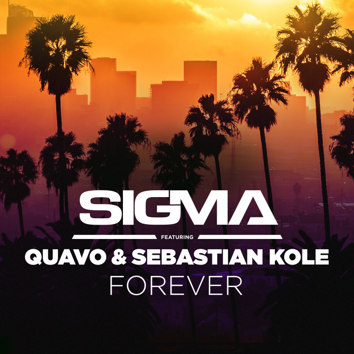 Sigma (ft. Quavo and Sebastian Kole) - Forever