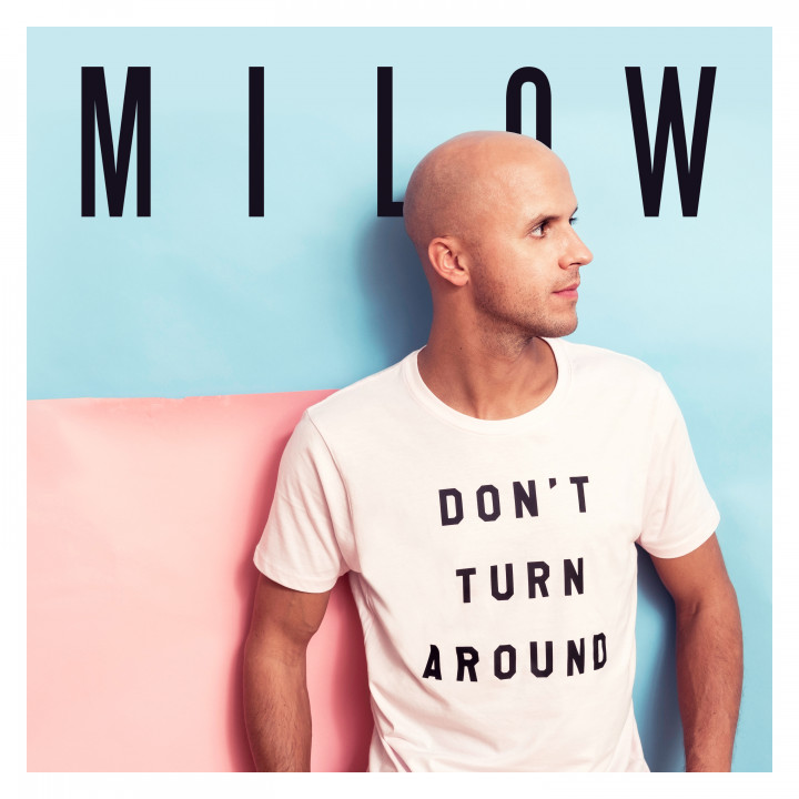 Milow Cover Don't Turn Around 2017