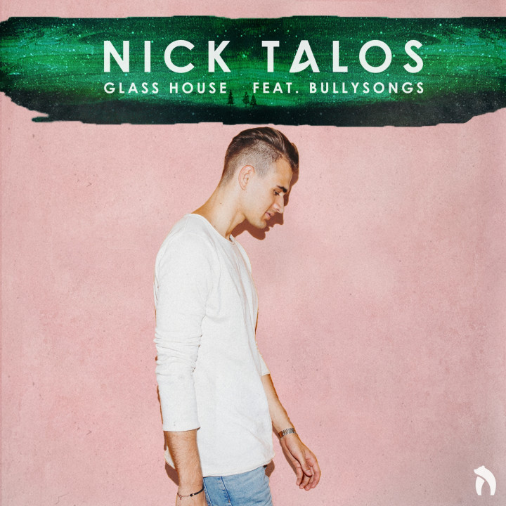 Nick Talos Glass House feat. Bullysongs Cover 2017