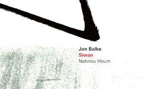 ECM Sounds, Jon Balke & Siwan - musikalische Verwirklichung einer Utopie