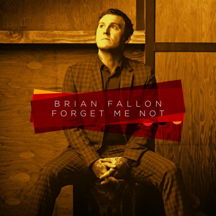 Brian Fallon Forget Me Not Cover groß Single