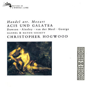 Christopher Hogwood, Handel: Acis und Galatea (Arr. Mozart), 00028948320653