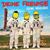 Deine Freunde, Keine Märchen, 00602567027058