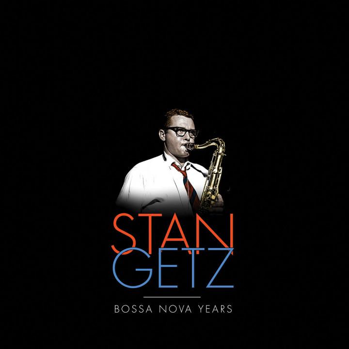 The Stan Getz Bossa Nova Years