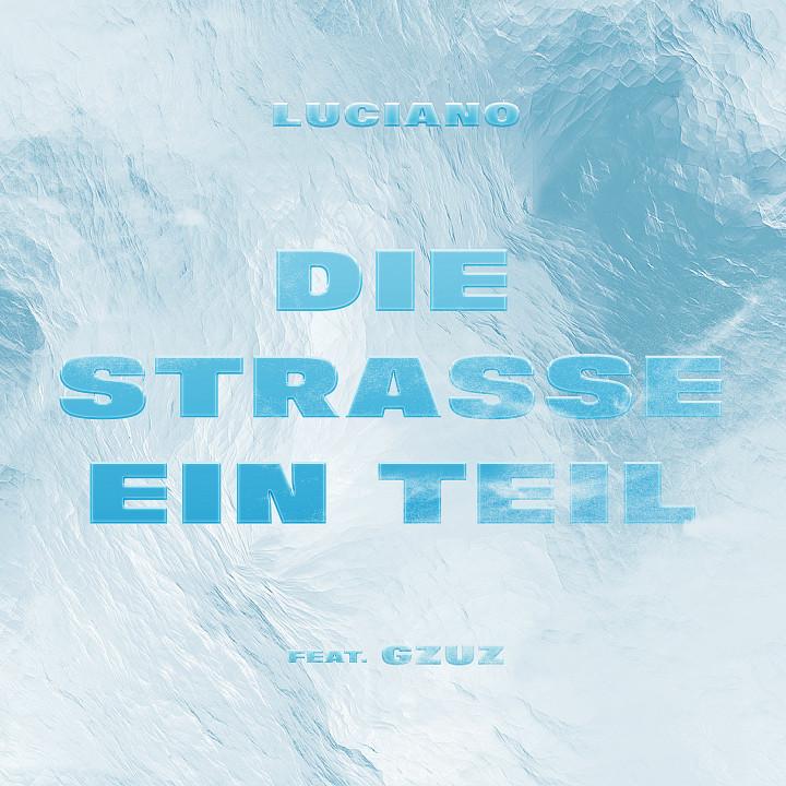 Luciano Die Straße ein Teil Cover 2017