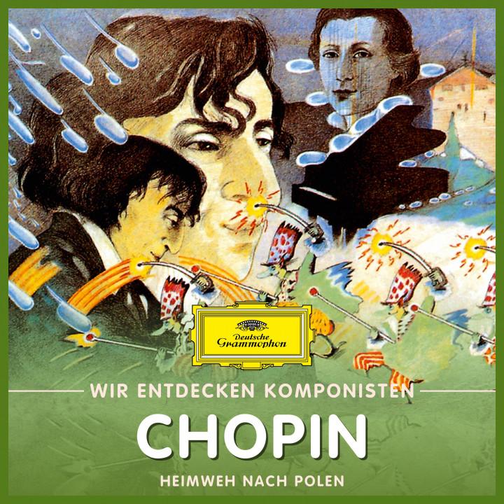 Frédéric Chopin - Heimweh nach Polen