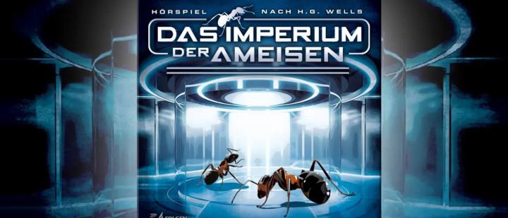 Das Imperium der Ameisen (Hörprobe)