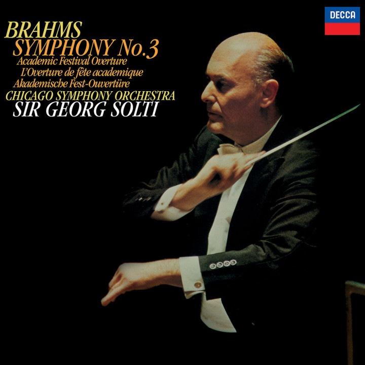 Brahms: Symphony No. 3; Academic Festival Overture
