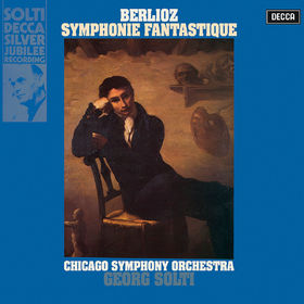 Sir Georg Solti, Berlioz: Symphonie fantastique; Overture Les francs-juges, 00028948330942