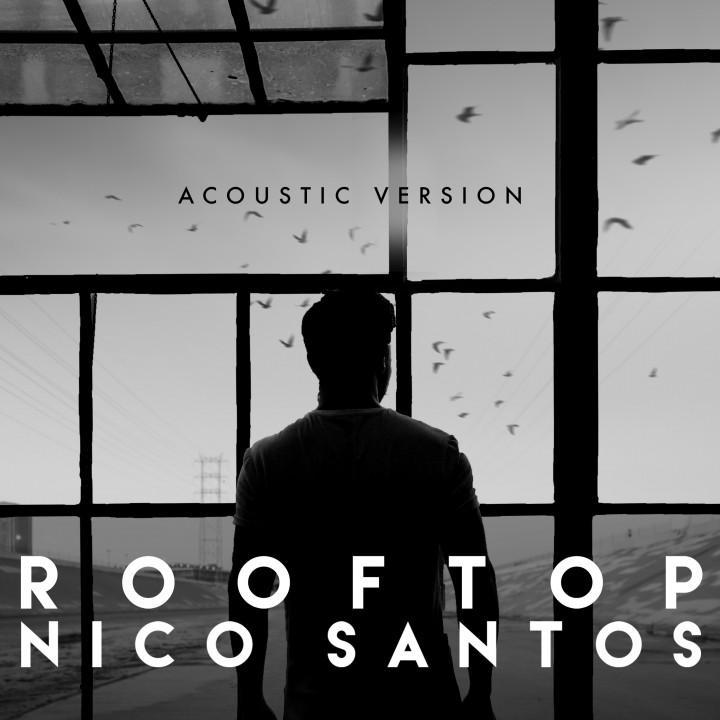Nico Santos - Rooftop - Acoustic