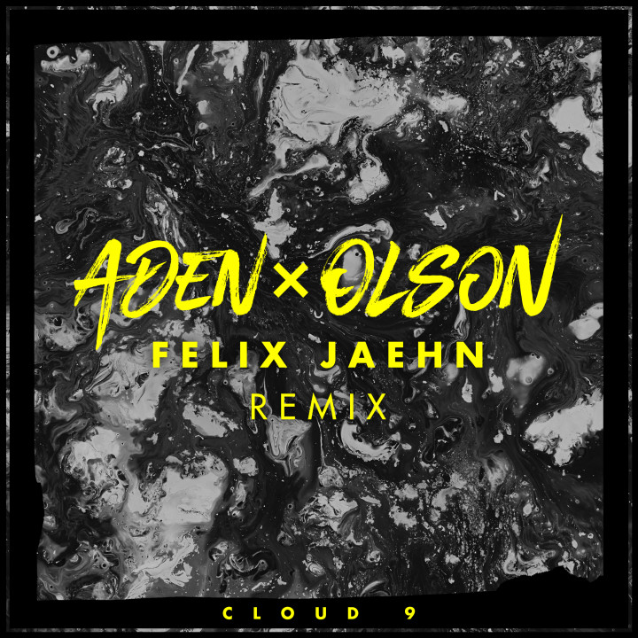 Aden x Olson - Cloud 9 - Felix Jaehn Remix