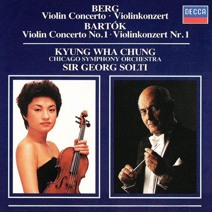 Berg: Violin Concerto / Bartók: Violin Concerto No.1