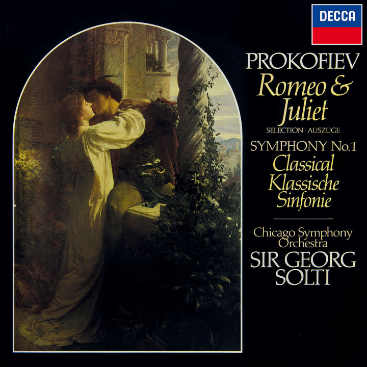 Prokofiev: Romeo & Juliet (Highlights); Symphony No. 1 Classical