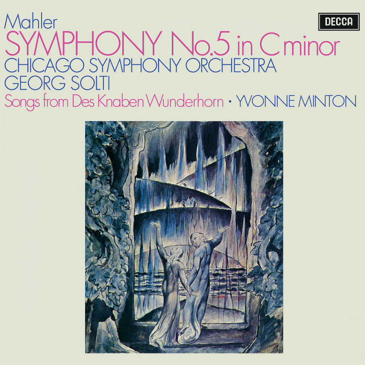 Mahler: Symphony No. 5; 4 Songs from Des