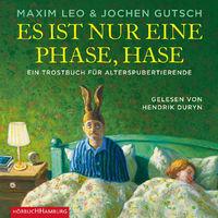 Various Artists, Maxim Leo, Jochen Gutsch: Es ist nur eine Phase, Hase, 09783957131287
