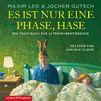 Various Artists, Maxim Leo, Jochen Gutsch: Es ist nur eine Phase, Hase