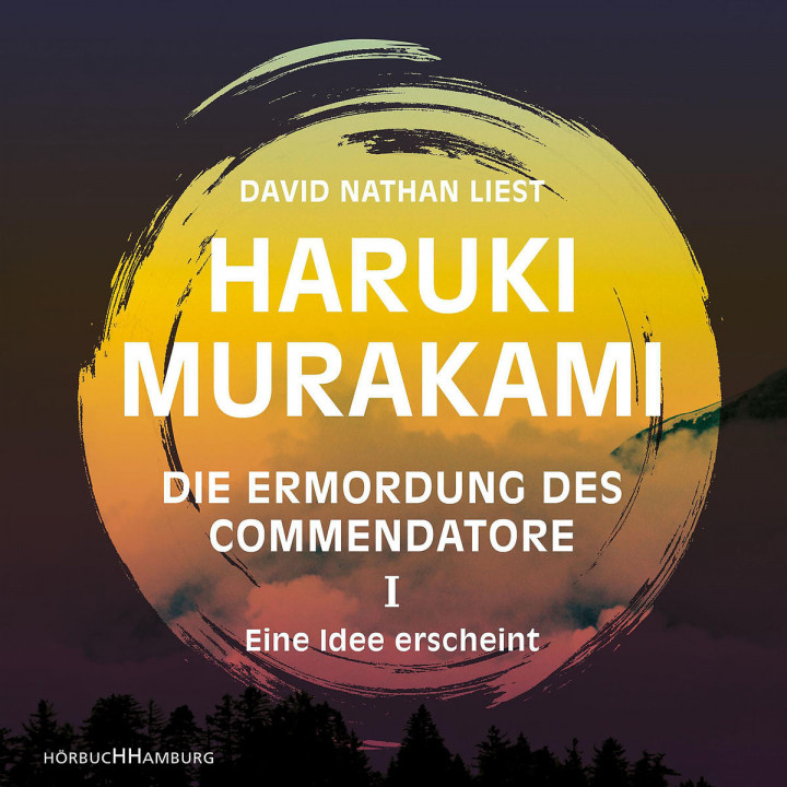 H. Murakami: Die Ermordung des Commendatore Band I