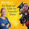 Jim Knopf, Michael Ende: Jim Knopf und Lukas der Lokomotivführer