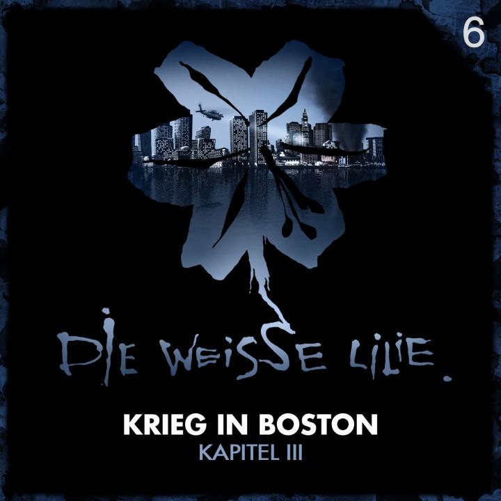 Die weisse Lilie Krieg in Boston 6