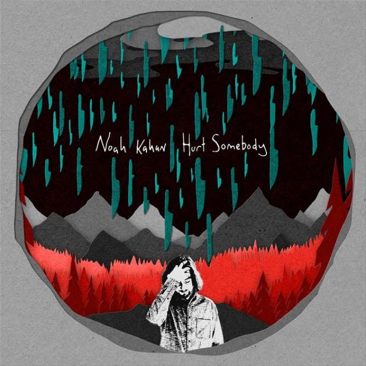 Noah Kahan Hurt Somebody EP