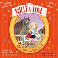 Various Artists, Frauke Scheunemann, Antje Szillat: Bulli & Lina - Ein Pony verliebt sich, 09783867423113