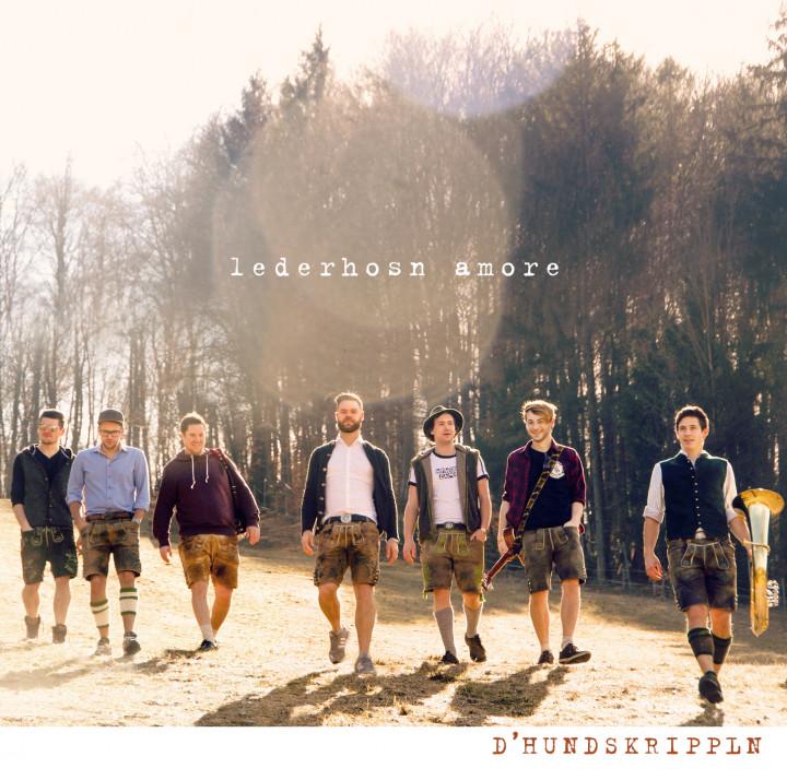 D'HUNDSKRIPPLN - Lederhosn Amore