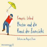 Various Artists, François Lelord: Hector und die Kunst der Zuversicht, 09783869523781