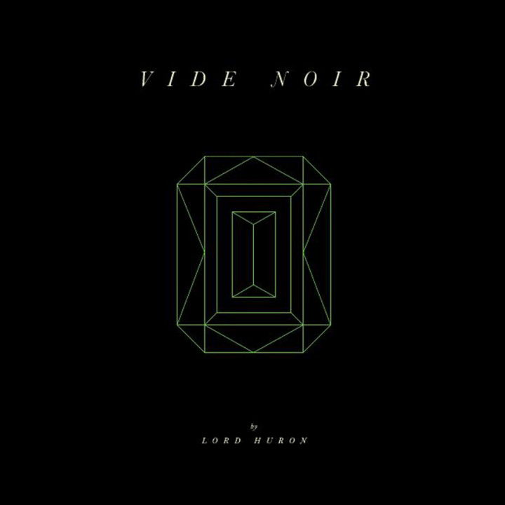 Lord Huron Cover Vide Noir