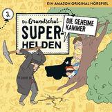 Die Grundschul-Superhelden, 03: Die geheime Kammer, 04260167471594
