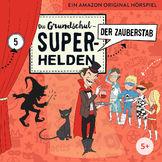 Die Grundschul-Superhelden, 05: Der Zauberstab, 04260167471792