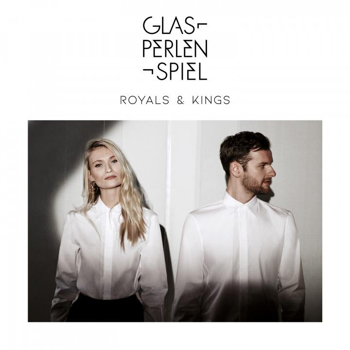 Glasperlenspiel - Royals & Kings