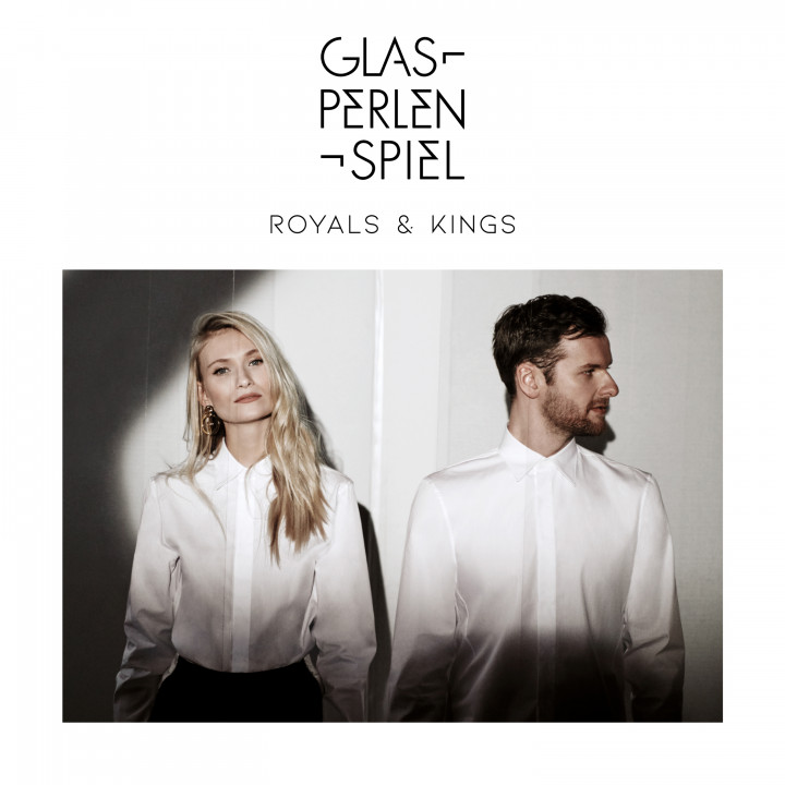 Glasperlenspiel - Royals & Kings
