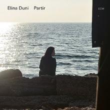 Elina Duni, Partir, 00602567086413