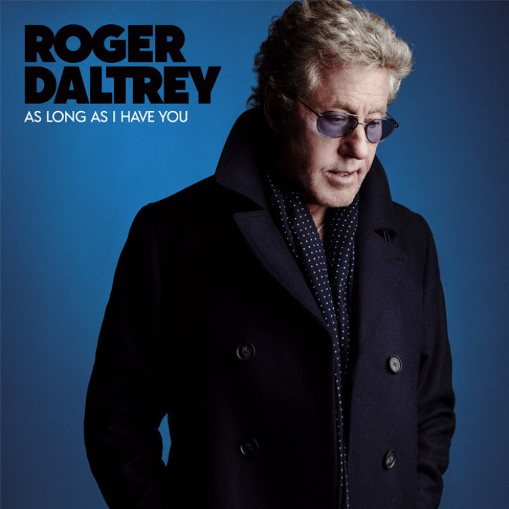 Roger Daltrey - As Long As I Have You Cover 2018