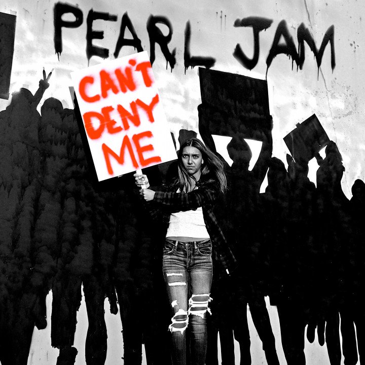 Can't Deny Me - Pearl Jam