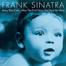Frank Sinatra, Baby Blue Eyes, 00602567169772