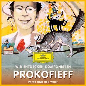 Wir entdecken Komponisten, Serge Prokofieff - Peter und der Wolf, 00028947999409