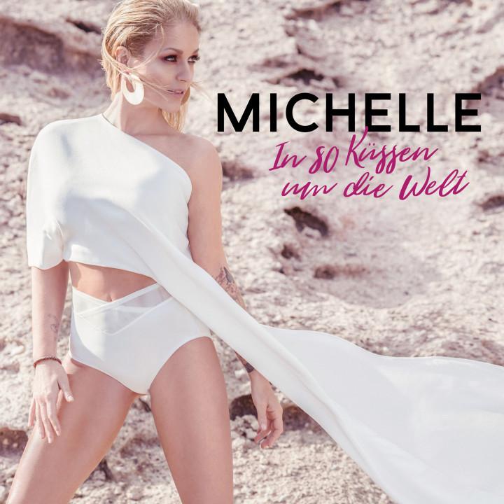 Michelle Cover In 80 Küssen um die Welt