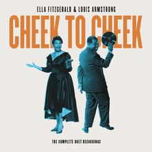 Ella Fitzgerald, Cheek To Cheek : The Complete Duet Recordings, 00602557627725