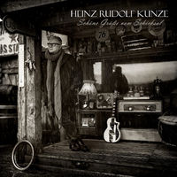 Heinz Rudolf Kunze, Schöne Grüße vom Schicksal (Vinyl 2LP)