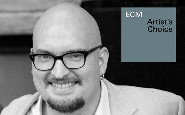 ECM Sounds, ECM-Streaming-Playlists - Artist's Choice #2 von Pianist Ethan Iverson