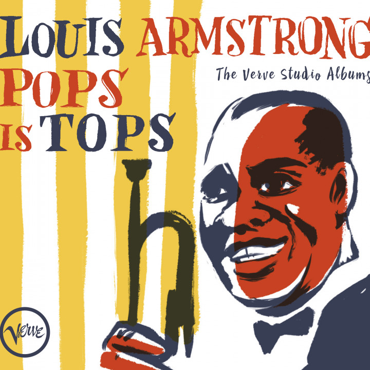 Louis Armstrong -  Pops Is Tops