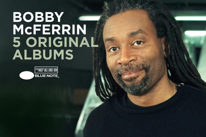 Bobby McFerrin - 5 Original Albums