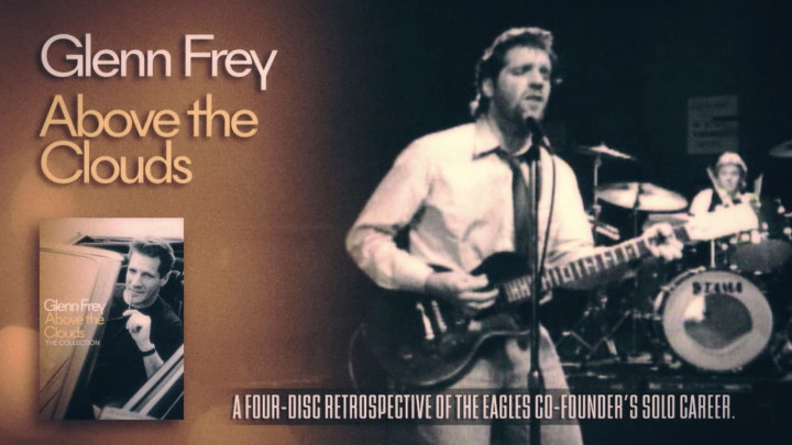 "Glenn Frey ""Above The Clouds: The Collection"""